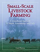 Small-Scale Livestock Farming: A Grass-Based…