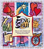 Feng Shui: How to Create Harmony and Balance…