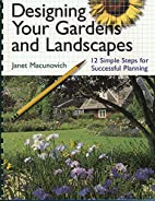 Designing Your Gardens and Landscapes: 12…