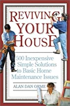 Reviving Your House: 500 Inexpensive and…