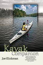 The Kayak Companion by Joe Glickman