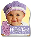 Steege, Gwen: Knit Baby Head &amp; Toes: Head &amp; Toes