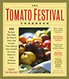 The Tomato Festival Cookbook by Lawrence…