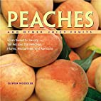 Peaches and Other Juicy Fruits: From Sweet…
