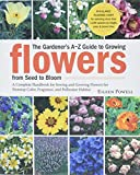 Powell, Eileen: The Gardener's A - Z Guide to Growing Flowers from Seed to Bloom