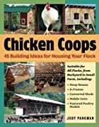 Chicken Coops: 45 Building Plans for Housing…