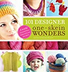 101 Designer One-Skein Wonders: A World of…