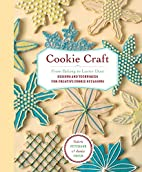 Cookie Craft: From Baking to Luster Dust,…