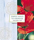 Simple Ways to Energize by Stephanie Tourles