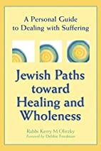 Jewish Paths Toward Healing and Wholeness: A…