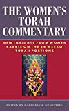 Goldstein, Elyse: The Women&#39;s Torah Commentary: New Insights from Women Rabbis on the 54 Weekly Torah Portions