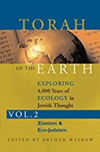 Zionism & Eco-Judaism by Rabbi Arthur O.…