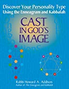 Cast in God's Image: Discovering Your…