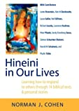 Norman J. Cohen: Hineini in Our Lives: Learning How to Respond to Others Through 14 Biblical Texts & Personal Stories