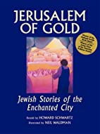 Jerusalem of Gold: Jewish Stories of the…