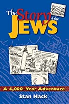 The Story of the Jews : A 4,000-Year…