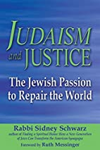 Judaism and Justice: The Jewish Passion to…