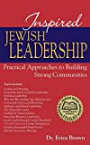 Erica Brown: Inspired Jewish Leadership: Practical Approaches to Building Strong Communities