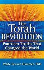 The Torah Revolution: Fourteen Truths That…