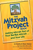The Mitzvah Project Book: Making Mitzvah…