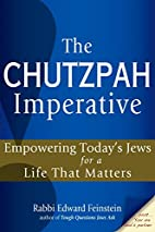 The Chutzpah Imperative: Empowering Today's…