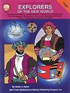 Explorers of the New World by Walter Hazen