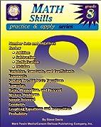 Math Skills, Grade 8 (Practice & Apply) by…