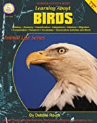 Learning About Birds by Debbie Routh