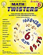 Math Twisters: Math Activity Book, Grade 6…