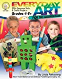 Armstrong, Linda: Everyday Art for the Classroom Teacher, Grades 4 - 8: 110+ Seasonal Arts & Crafts Projects