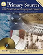 Using Primary Sources in the Social Studies…