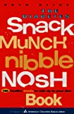 Glick, Ruth: The Diabetes Snack Munch Nibble Nosh Book