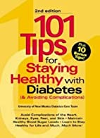 101 tips for staying healthy with diabetes…