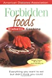 Powers, Margaret: Forbidden Foods Diabetic Cooking