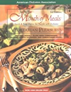 Month of Meals: Vegetarian Pleasures by…