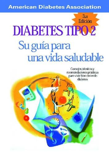 diabetes-tipo-2-su-guia-para-una-vida-saludable-spanish-edition