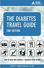 The Diabetes Travel Guide by Davida F Kruger