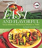 Gassenheimer, Linda: Fast and Flavorful: Great Diabetes Meals from Market to Table