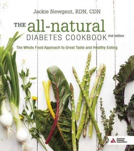 the-all-natural-diabetes-cookbook-the-whole-food-approach-to-great-taste-and-healthy-eating