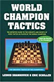 Shamkovich, Leonid: World Champion Tactics (World Champion series)