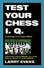 Test Your Chess I.Q. by Larry Evans