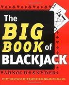 Big Book of Blackjack by Arnold Snyder