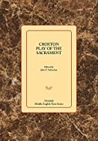 Croxton Play of the Sacrament (Middle…