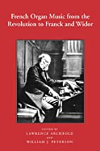 French Organ Music: From the Revolution to…