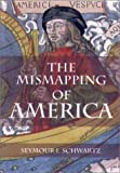 Schwartz, Seymour: The Mismapping of America