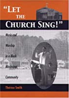 Let the Church Sing! Music and Worship in a…