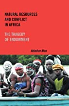 Natural Resources and Conflict in Africa:…