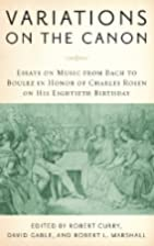 Variations on the canon : essays on music…
