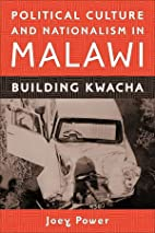 Political Culture and Nationalism in Malawi:…
