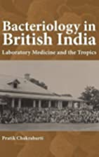 Bacteriology in British India (Rochester…